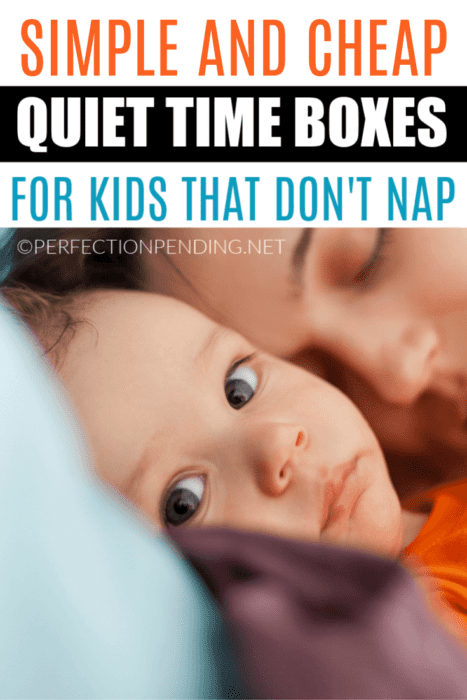 Quiet Time Boxes for the Child that Doesn't Want to Nap