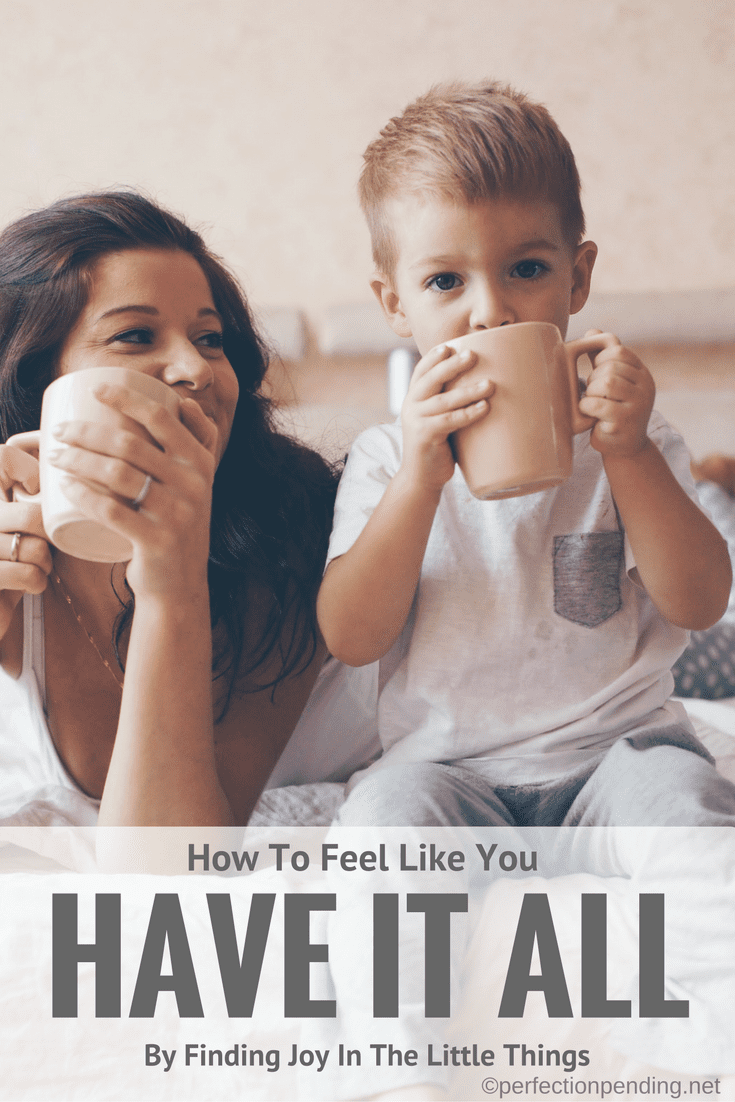 how-to-feel-like-you-have-it-all-with-kids
