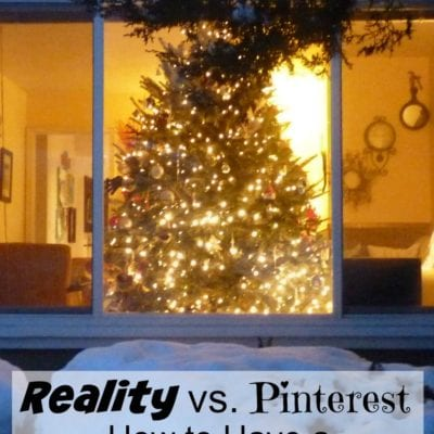 Reality VS. Pinterest-A Holiday Home Tour of Sorts
