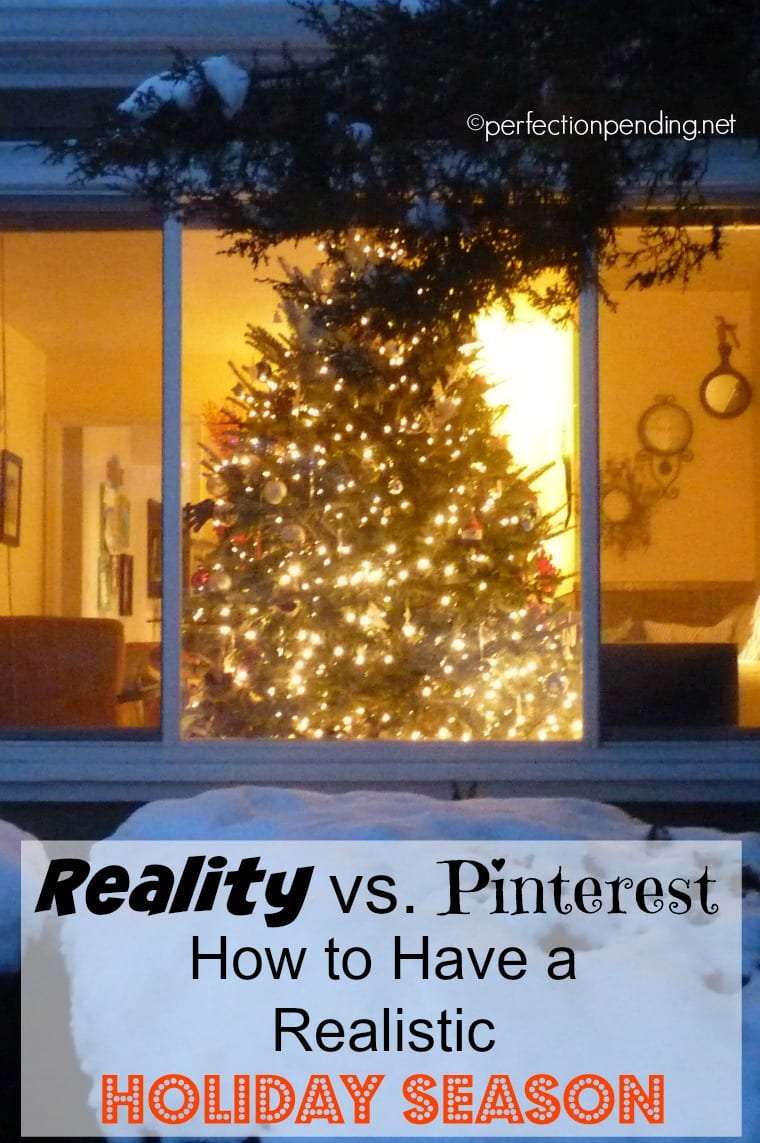 Reality vs. Pinterest. A holiday home tour that will help you lower your holiday decorating expectations