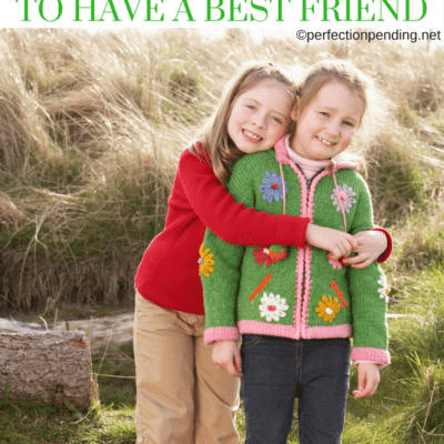 Why I Don't Want My Daughter to Have a Best Friend