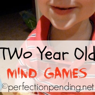 Two Year Old Mind Games