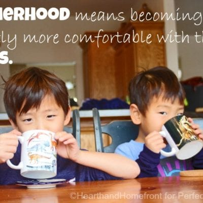 Motherhood Means Becoming Slightly More Comfortable with the Chaos.