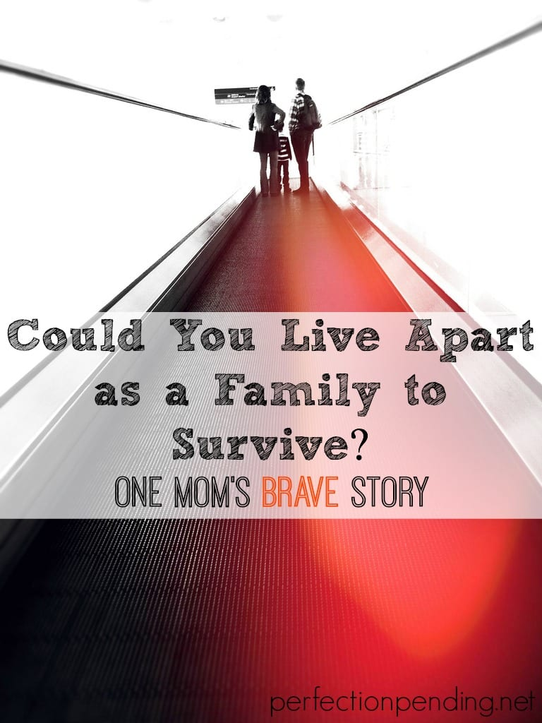 Could You Live Apart As a Family If You Had To? How One Mom Had to Leave Her Family Behind to Help Them Survive