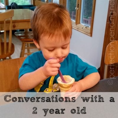 Conversations with a Two Year Old