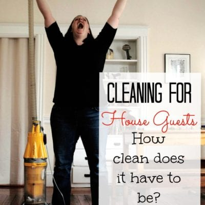 How to Clean for House Guests (A Practical Guide)