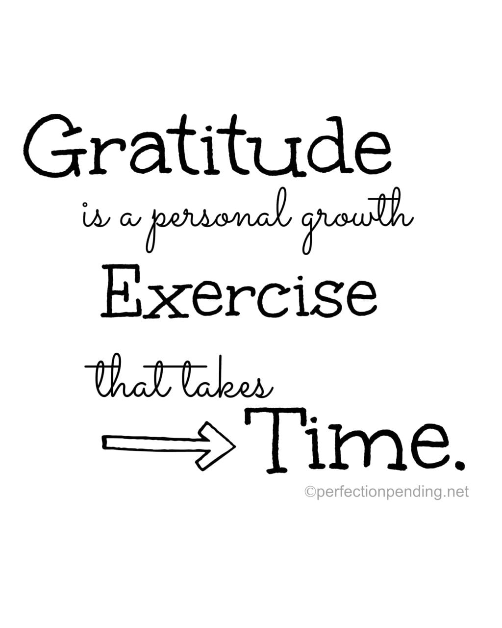 Gratitude is a personal growth exercise that takes time.