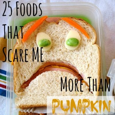 25 Foods That Scare Me More Than Pumpkin