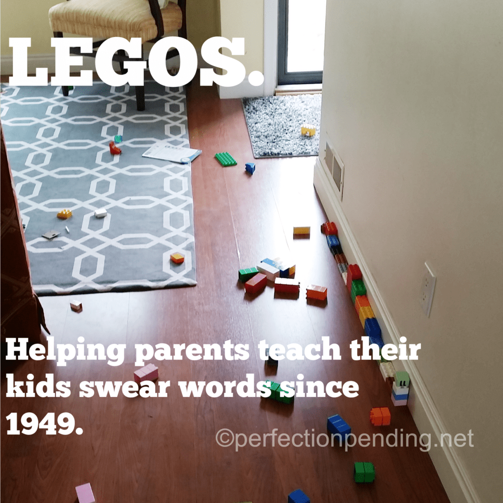 Legos. Helping Parents teach their kids swear words since 1949. Perfectionpending.net