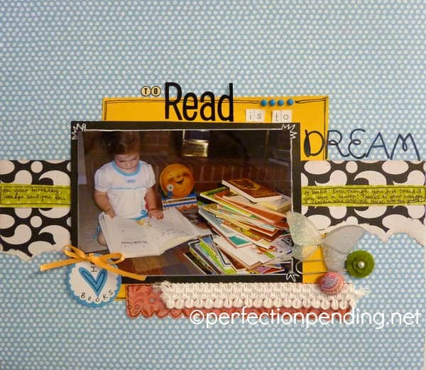 To Read is to Dream Scrapbook Layout at PerfectionPending.net