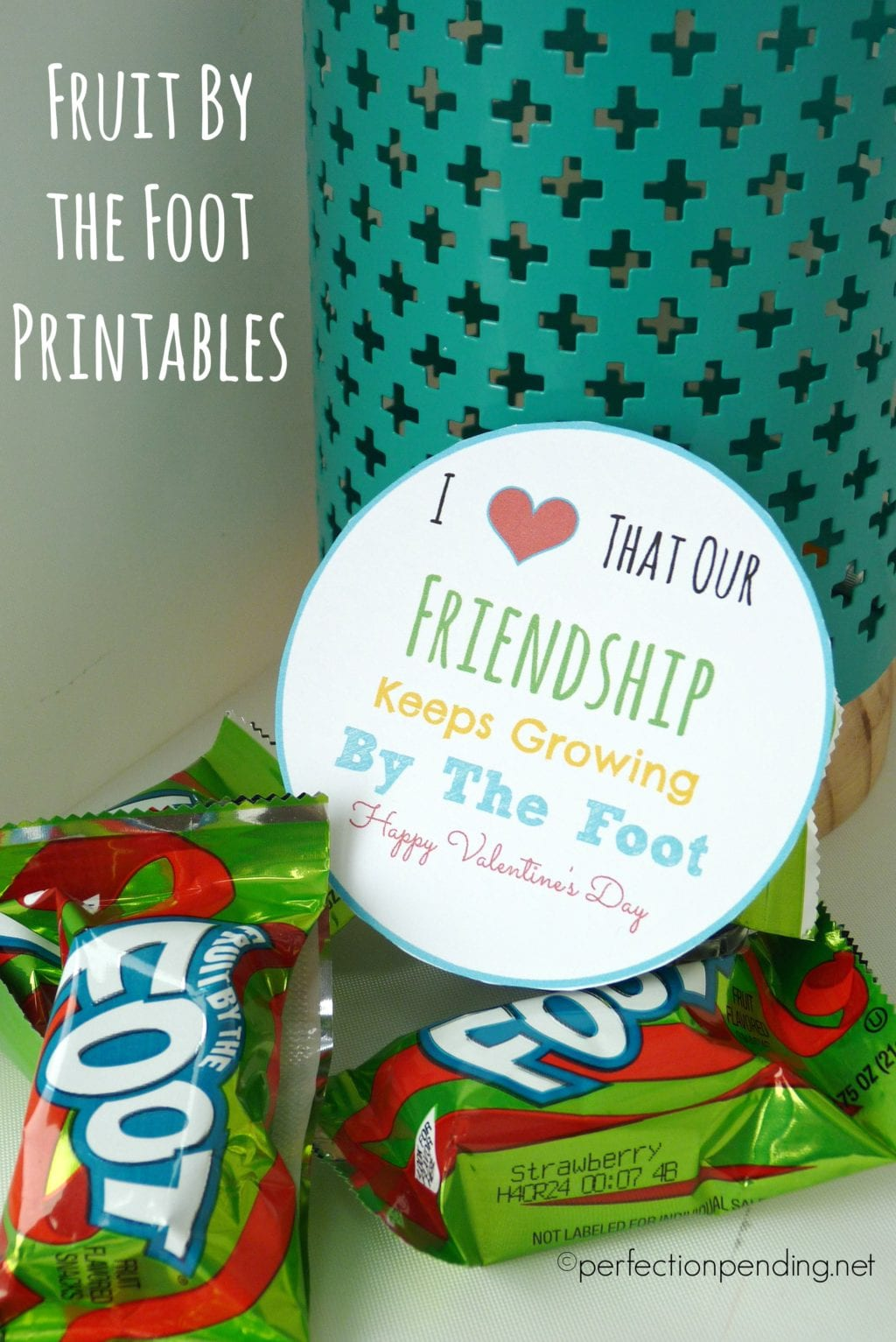 Fruit By The Foot Printables For Birthdays And Valentines