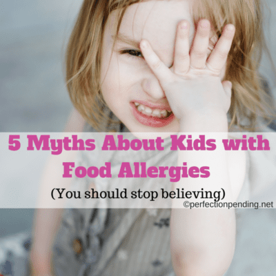 5 Myths About Kids With Food Allergies That You Should Stop Believing