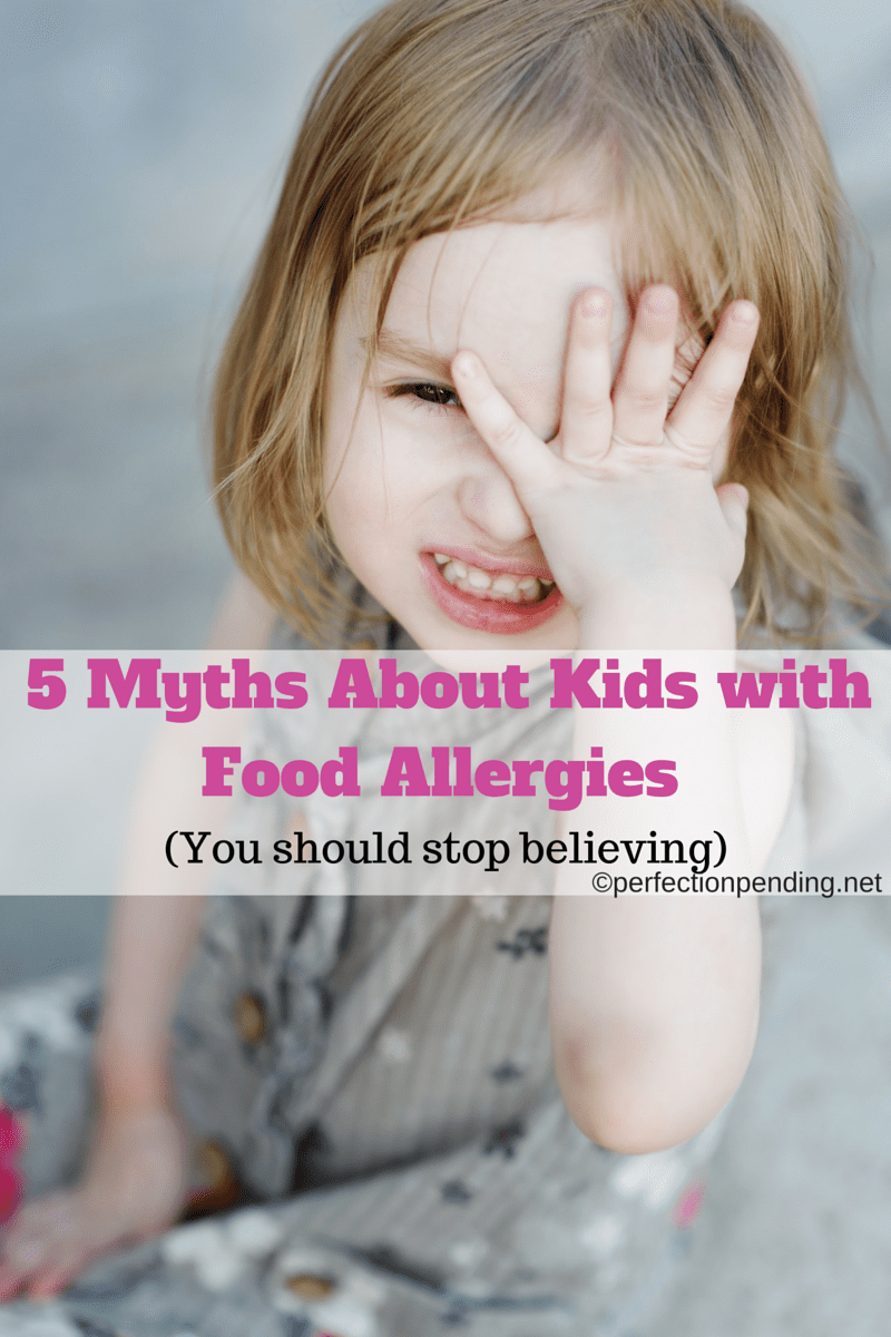 5 Myths About Kids with Food allergies