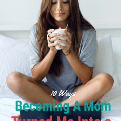 10 Ways Becoming a Mom Turned Me Into a Hypocrite