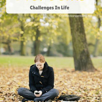 6 Tips To Help You Overcome Challenges in Life