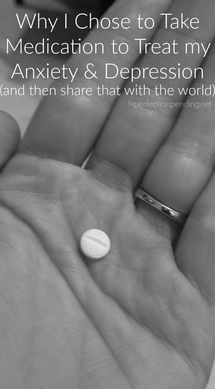 why-i-chose-to-take-medication-to-treat-my-anxiety-and-depression-and-then-share-that-with-the-world
