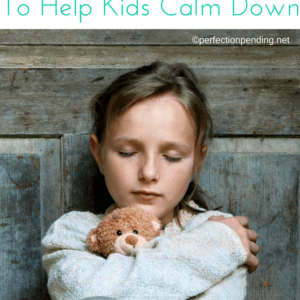15 Smart Ideas to Help Kids Calm Down and Manage Anger and Anxiety