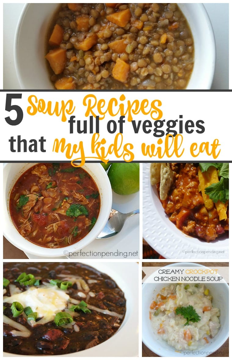 5-soup-recipes-full-of-veggies-that-my-kids-will-eat