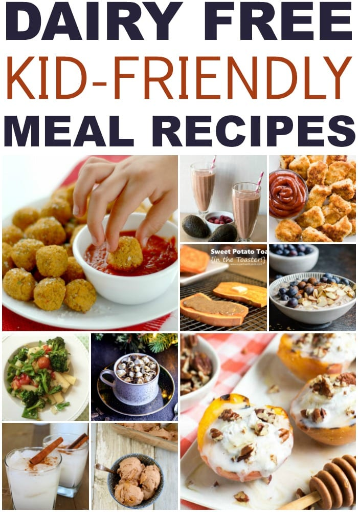 Dairy Free Kid Friendly Recipes For Every Meal Perfection Pending