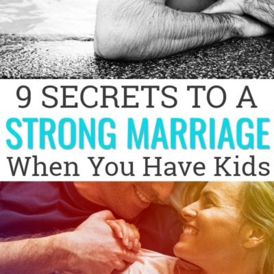 The Biggest Secrets To Keeping Your Marriage Strong When You Have Kids