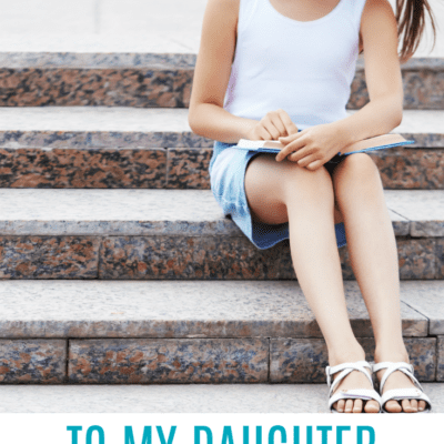 To My Daughter About To Go To Middle School. Here's What I Want You To Know.