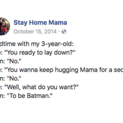 13 Hilarious Posts On Facebook That Prove Parents (And Kids) Have Super Powers