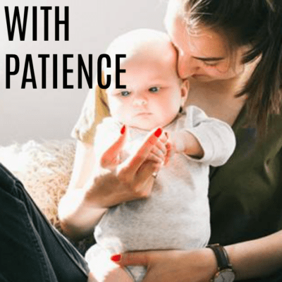 To The Mom Struggling With Patience