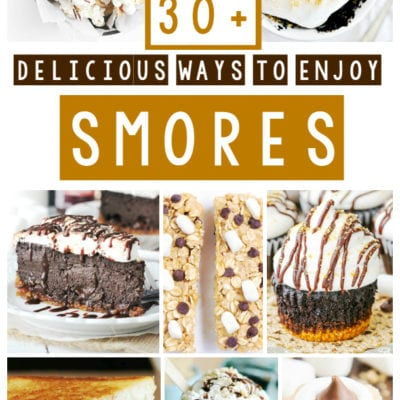 30+ S'mores Recipes You'll Want To Make This Summer